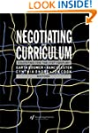 Negotiating the Curriculum: Educating...