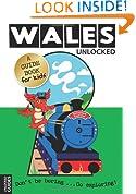 Wales Unlocked (Unlocked Guides)