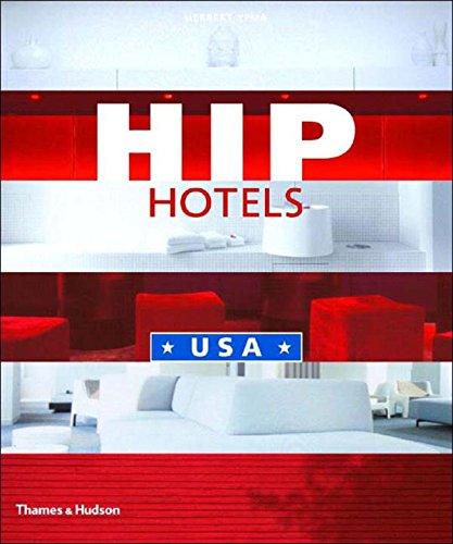 Hip Hotels: USA