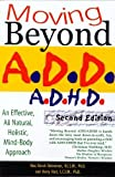 Moving Beyond ADD/ADHD, Second Edition [Paperback]