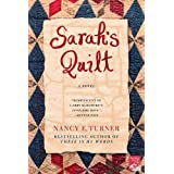 Sarah's Quilt: A Novel of Sarah Agnes Prine and the Arizona Territories, 1906by Nancy Turner