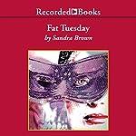 Fat Tuesday | Sandra Brown