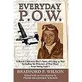 Everyday P.O.W. ~ Bradford Wilson