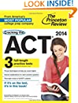 Cracking the ACT with 3 Practice Test...
