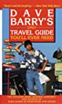 Dave Barry's Only Travel Guide You'll...
