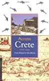 Across Crete: From Khania to Herakleion (World discovery guide books)