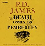 Death Comes to Pemberley by James, P. D. (2011) Audio CD P. D. James