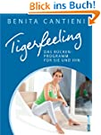 Tigerfeeling: Das R�ckenprogramm f�r...
