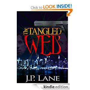 The Tangled Web: an international web of intrigue, murder and romance: J.P. Lane: Amazon.com: Kindle Store