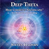 Music - Deep Theta: High Coherence Soundscapes for Meditation and Healing