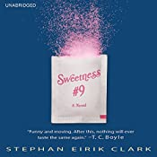 Sweetness #9: A Novel | [Stephan Eirik Clark]