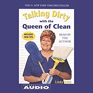 Talking Dirty with the Queen of Clean Audiobook