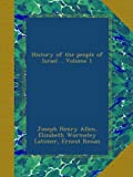 img - for History of the people of Israel .. Volume 1 book / textbook / text book