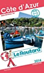Guide du Routard C�te d'Azur 2014