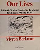 img - for Our lives: Authentic student stories for developing reading and writing skills book / textbook / text book