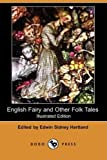 img - for English Fairy and Other Folk Tales (Illustrated Edition) (Dodo Press) book / textbook / text book