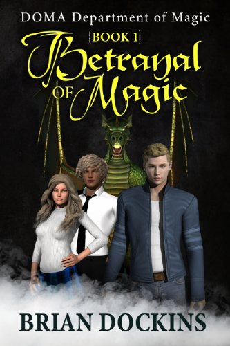 Betrayal Of Magic by Brian Dockins ebook deal