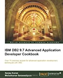 S Kumar IBM DB2 9.7 Advanced Application Developer Cookbook