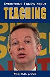 Everything I know about teaching