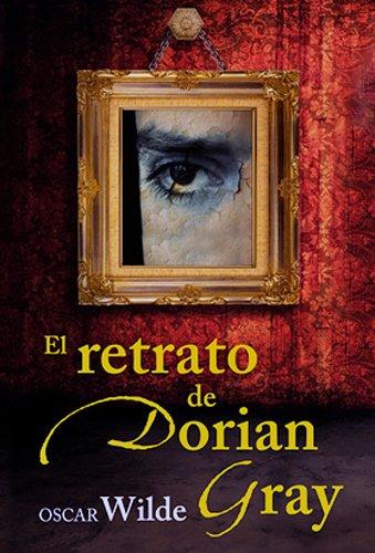 Oscar Wilde - El Retrato de Dorian Gray