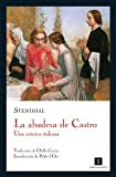 img - for La abadesa de Castro: Una cr nica italiana (Impedimenta) (Spanish Edition) book / textbook / text book