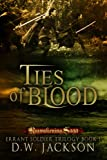 Ties of Blood (Errant Soldier Trilogy, A Reawakening Saga Story)