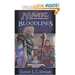 Bloodlines (Magic: The Gathering: Artifacts Cycle, Bk. IV) by Loren L. Coleman