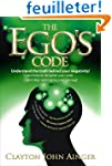 The Ego's Code: Understand the truth...