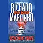 Rogue Warrior: Detachment Bravo | Richard Marcinko,John Weisman