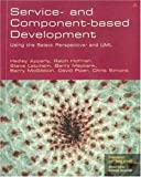 img - for Service- and Component-based Development: Using the Select Perspective and UML by Hedley Apperly (2003-01-24) book / textbook / text book
