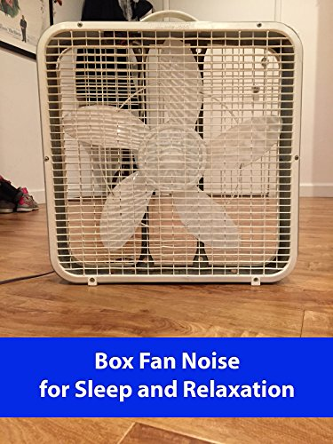 Box Fan Noise for Sleep and Relaxation