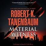 Material Witness   Robert K. Tanenbaum