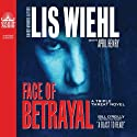 Face of Betrayal: A Triple Threat Novel (       UNABRIDGED) by Lis Wiehl, April Henry Narrated by Pam Turlow