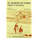El quijote en verso, vol.I (origeny destinos)(edicion Véliz / quintanar)