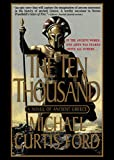 img - for The Ten Thousand: A Novel of Ancient Greece book / textbook / text book