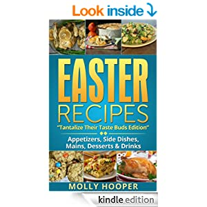 EASTER RECIPES: Tantalize Their Taste Buds