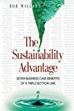 img - for The Sustainability Advantage: Seven Business Case Benefits of a Triple Bottom Line (Conscientious Commerce) book / textbook / text book