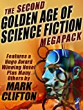 The Second Golden Age of Science Fiction Megapack #2 -- Mark Clifton