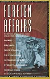 Foreign affairs : the National Society of Film Critics&#39; video guide to foreign films