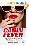 Cabin Fever: The sizzling secrets of a Virgin air hostess...
