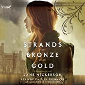 Strands of Bronze and Gold   [Jane Nickerson]