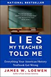 img - for Lies My Teacher Told Me: Everything Your American History Textbook Got Wrong book / textbook / text book