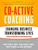 img - for Co-Active Coaching: Changing Business, Transforming Lives book / textbook / text book