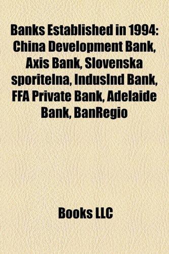 banks-established-in-1994-china-development-bank-axis-bank-slovensk-sporite-a-indusind-bank-ffa-priv