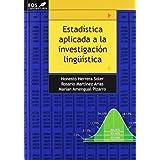 Estadística aplicada a la investigación lingüística (Universitaria (eos))