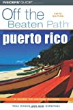 img - for Puerto Rico Off the Beaten Path, 5th (Off the Beaten Path Series) by Ron Bernthal (2006-10-01) book / textbook / text book