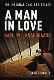 A Man In Love (Knausgaard)