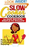 Slow Cooker: Cookbook: 32 Easy Recipe...