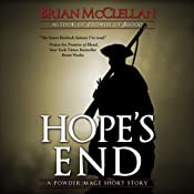 Hope's End: A Powder Mage Short Story | [Brian McClellan]