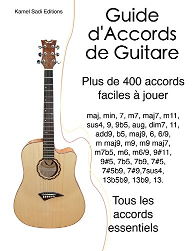 Guide d'Accords de Guitare: Plus de 400 accords faciles à jouer